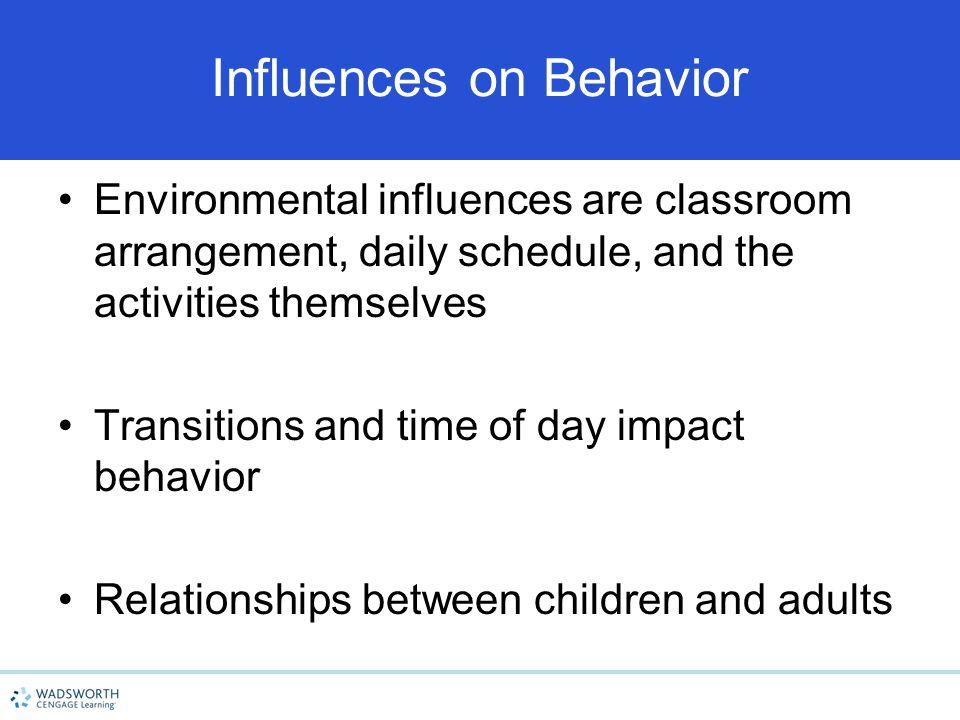 Influences on Behavior