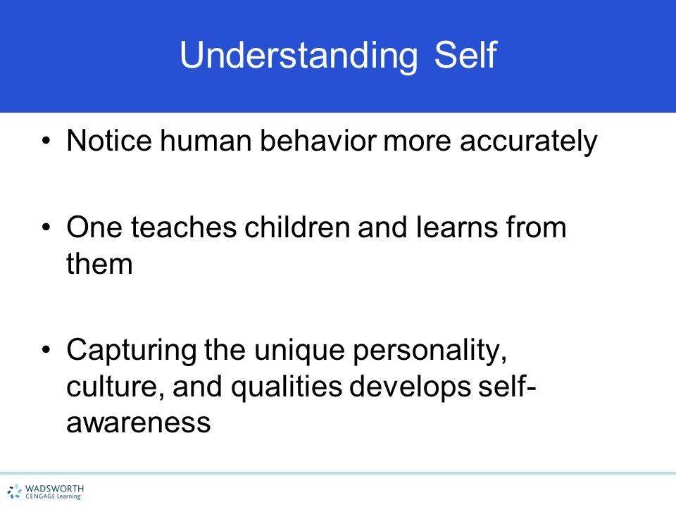 Understanding Self Notice human behavior more accurately