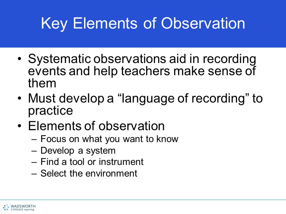 Key Elements of Observation
