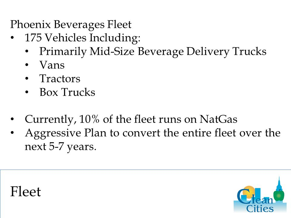 Fleet Phoenix Beverages Fleet 175 Vehicles Including: