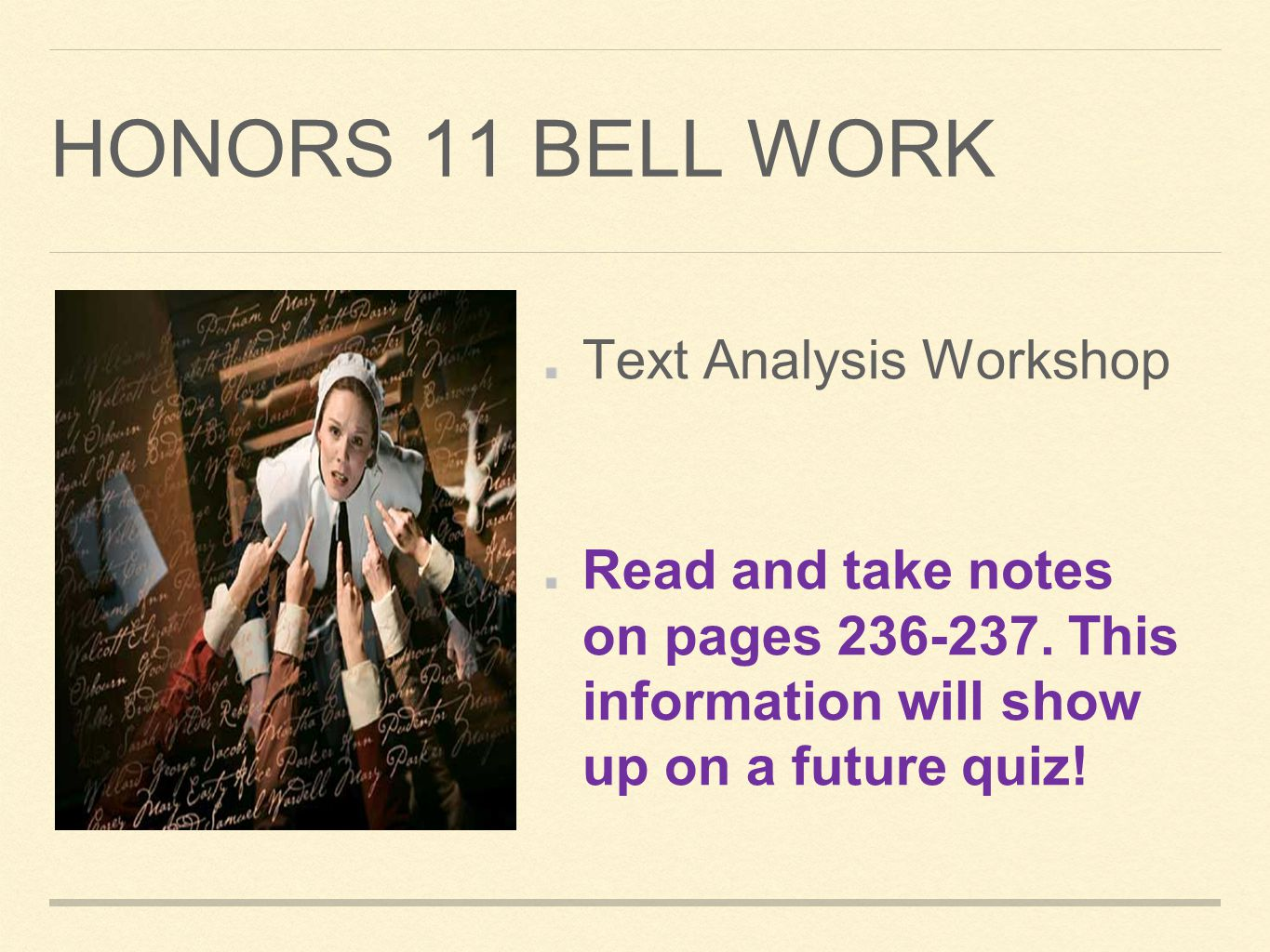 Honors 11 Bell Work Text Analysis Workshop