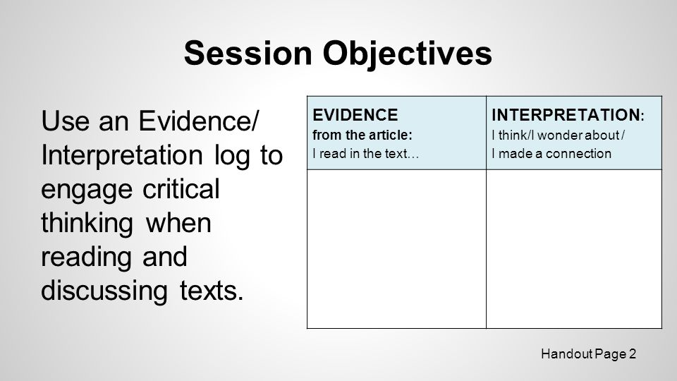 Session Objectives Use an Evidence/