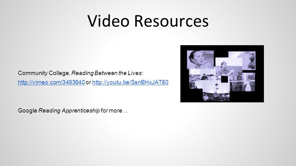 Video Resources Community College, Reading Between the Lives: