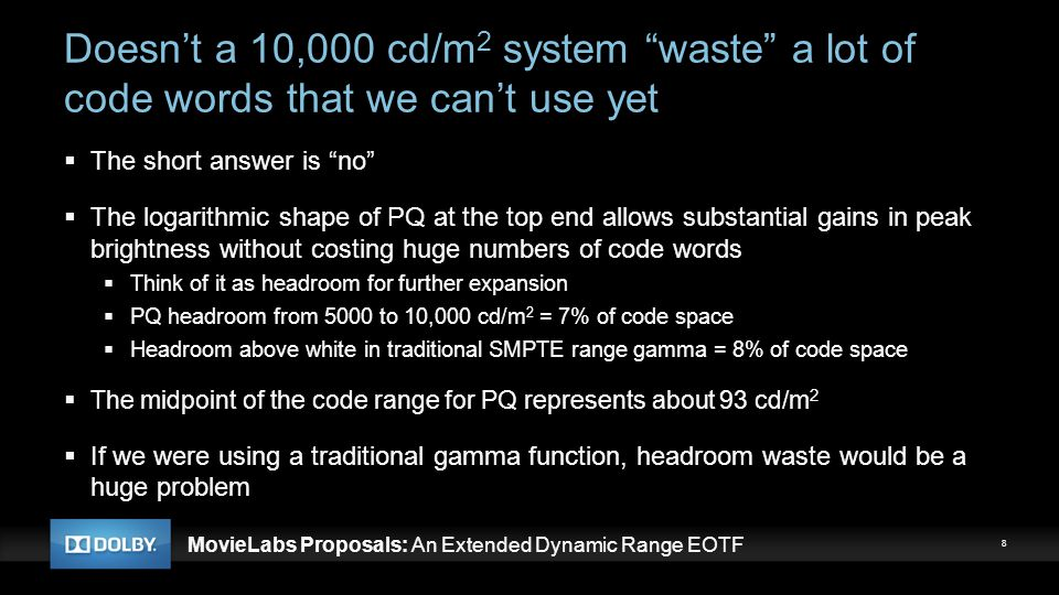 Doesn't a 10,000 cd/m2 system waste a lot of code words that we can't use yet