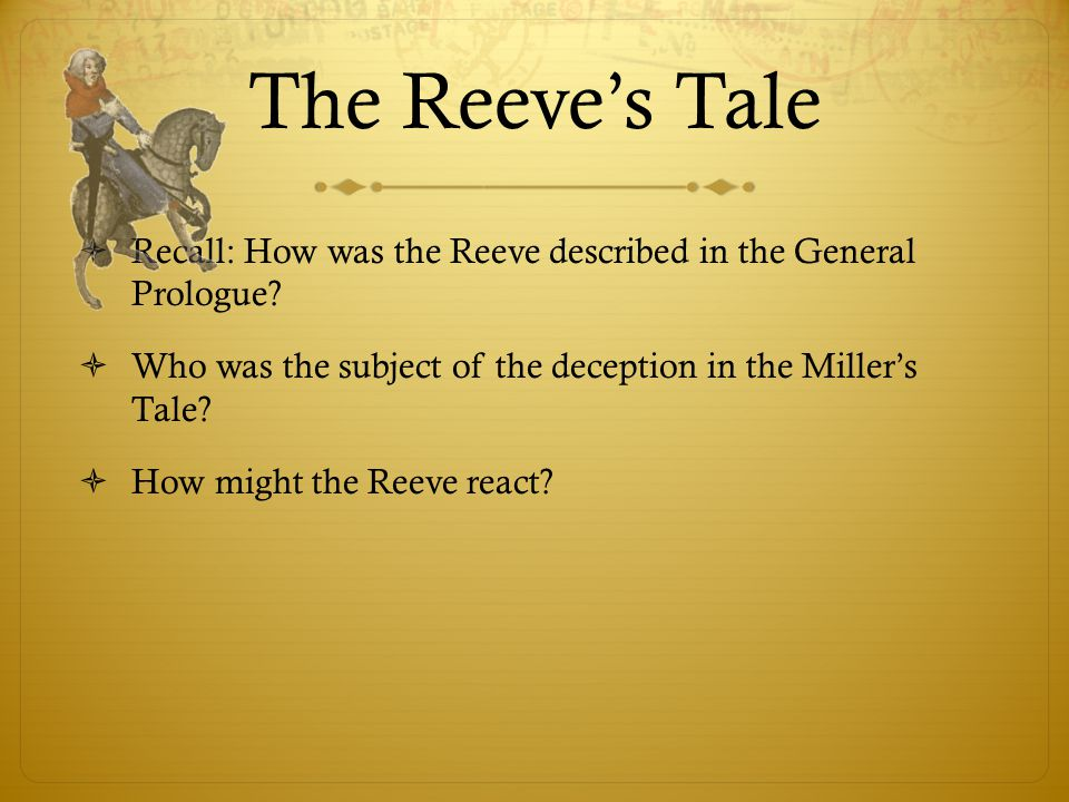reeve s tale summary The canterbury tales geoffrey chaucer by: carolyn marrone and dale eggert  the reeve's tale.