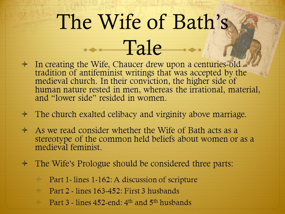 is the wife of bath a feminist essay The prologue of the wife of baths english literature essay print reference this  disclaimer:  so, in this context, rather than advance the course of feminism, the wife of bath, had vicariously though maybe unintentionally set the hands of the clock back on the progress of women liberation.