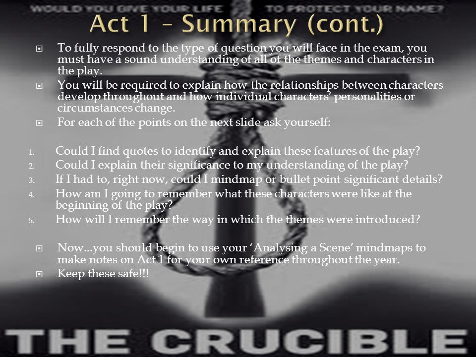 Act 1 – Summary (cont.)
