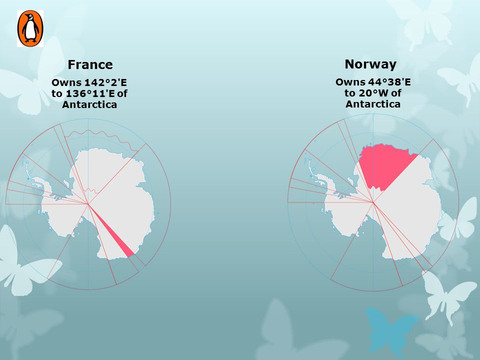 France Norway Owns 142°2 E to 136°11 E of Antarctica