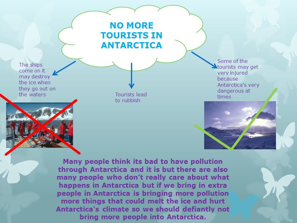 NO MORE TOURISTS IN ANTARCTICA