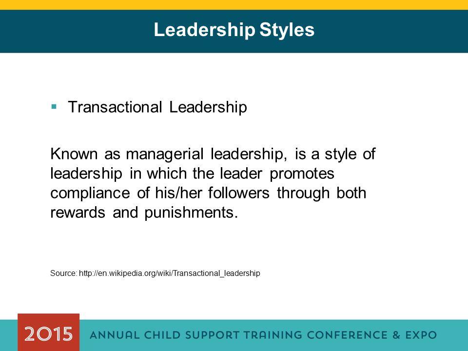 Leadership Styles Transactional Leadership