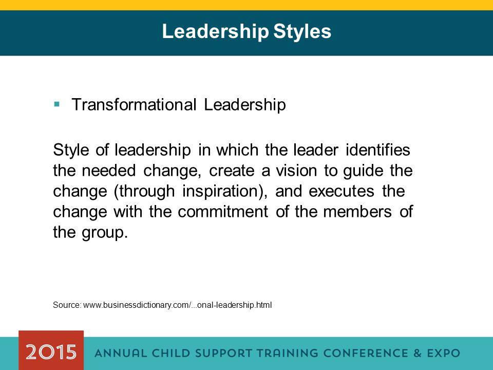 Leadership Styles Transformational Leadership