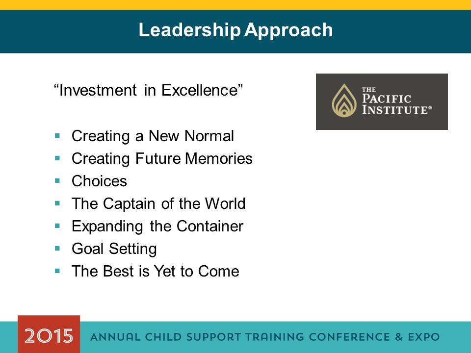Leadership Approach Investment in Excellence Creating a New Normal