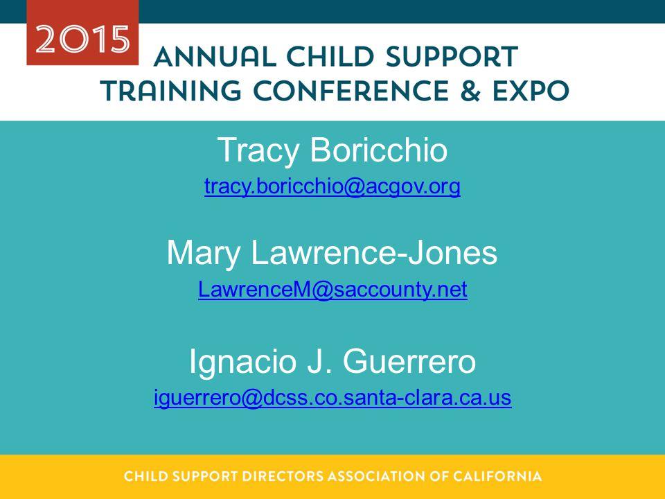 Tracy Boricchio Mary Lawrence-Jones Ignacio J. Guerrero