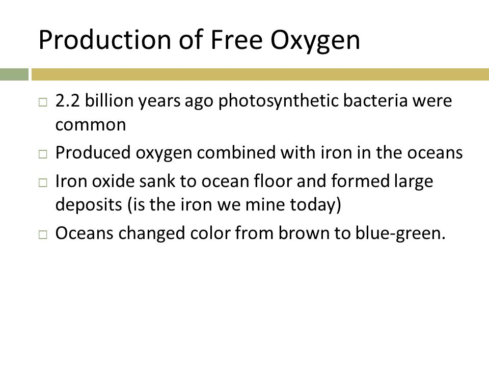 Production of Free Oxygen