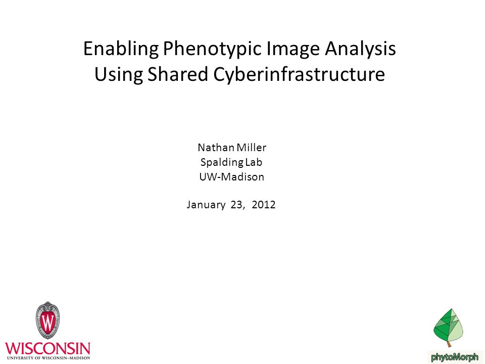 Enabling Phenotypic Image Analysis Using Shared Cyberinfrastructure
