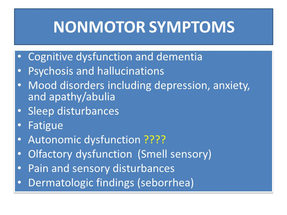 NONMOTOR SYMPTOMS Cognitive dysfunction and dementia