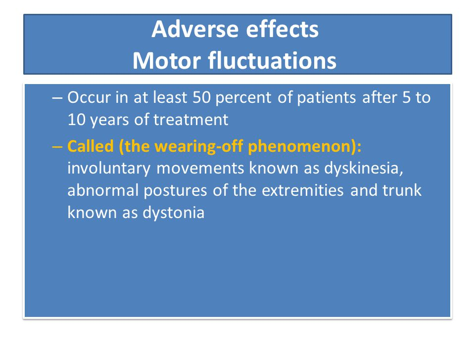 Adverse effects Motor fluctuations