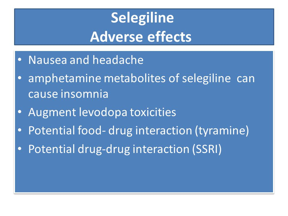 Selegiline Adverse effects
