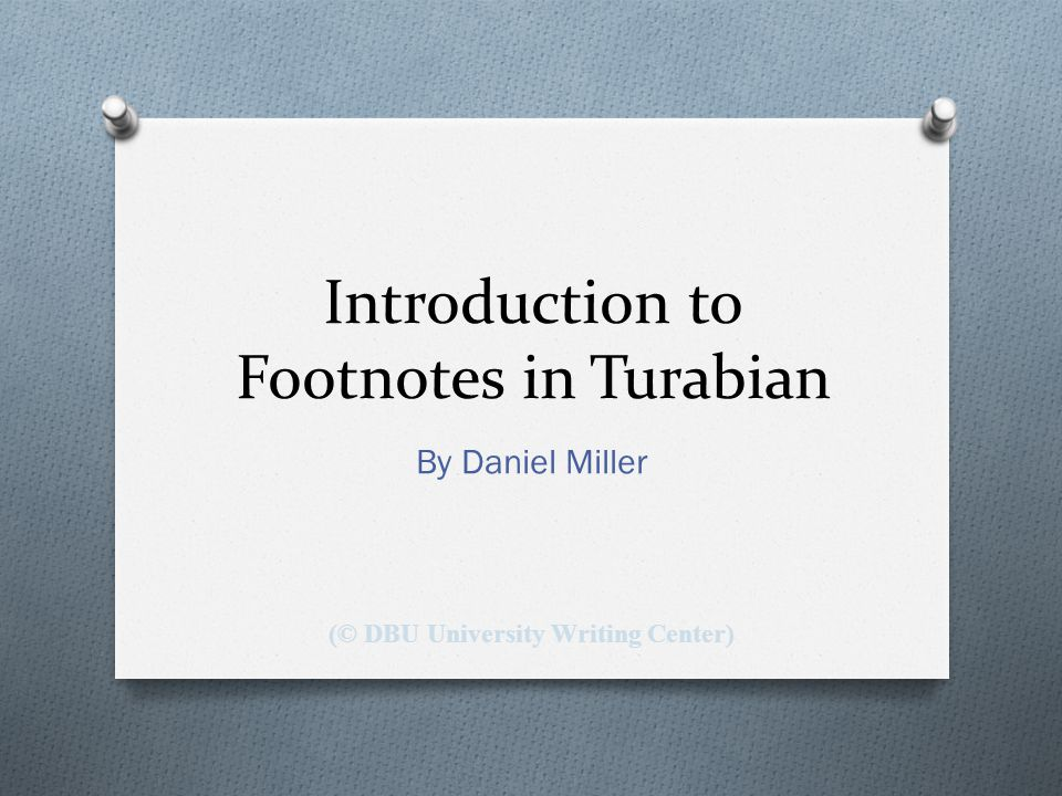 Introduction to Footnotes in Turabian