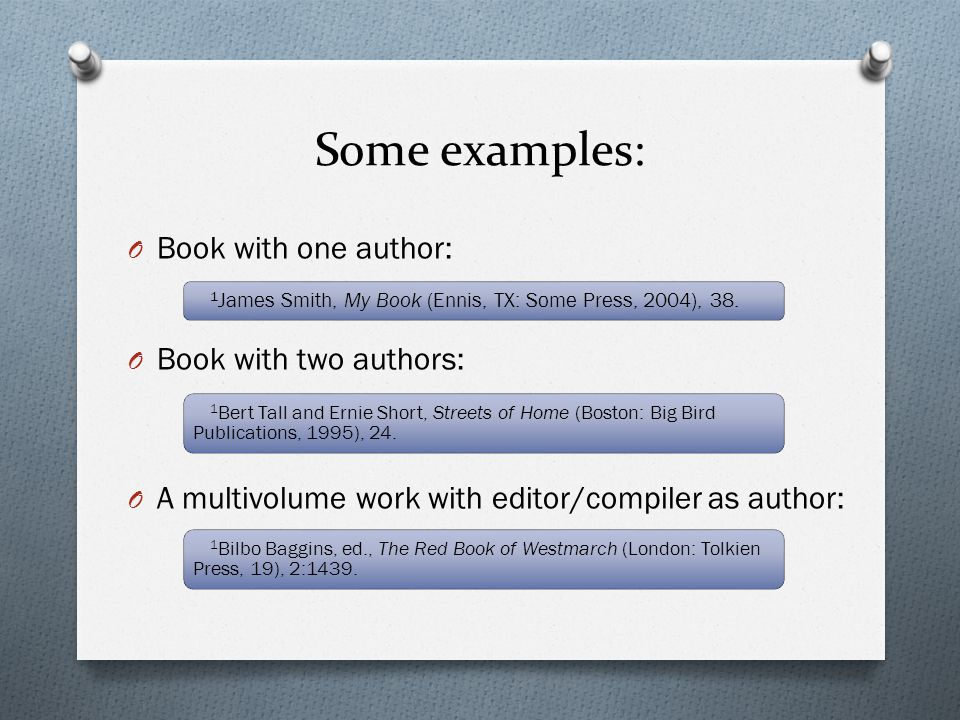 Some examples: Book with one author: Book with two authors: