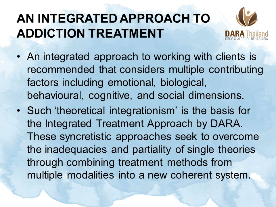 An Integrated Approach to Addiction Treatment