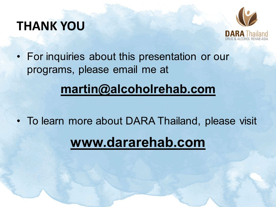 Thank You www.dararehab.com martin@alcoholrehab.com