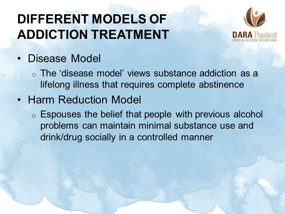 Different Models of Addiction Treatment
