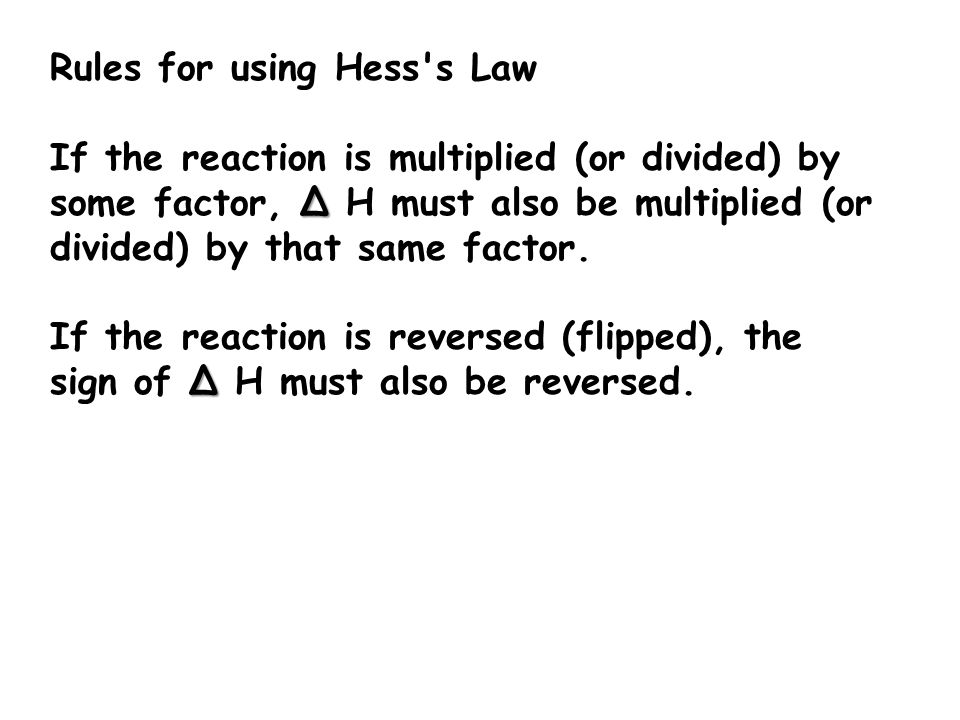 Rules for using Hess s Law