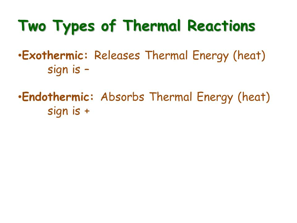 Two Types of Thermal Reactions