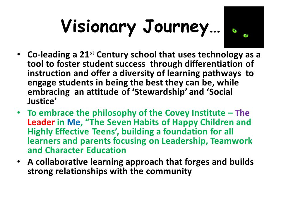 Visionary Journey…