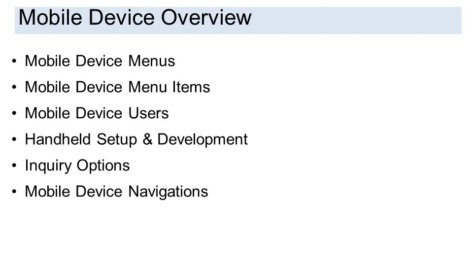 Mobile Device Overview