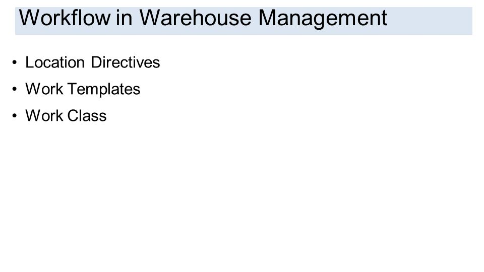 Workflow in Warehouse Management