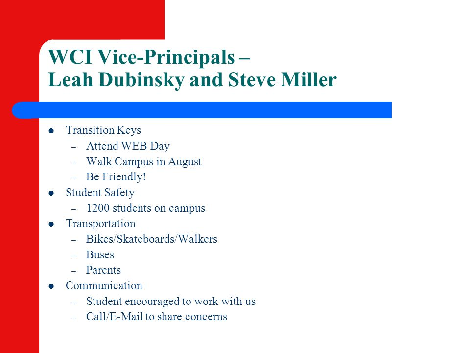 WCI Vice-Principals – Leah Dubinsky and Steve Miller