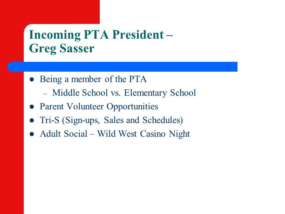 Incoming PTA President – Greg Sasser