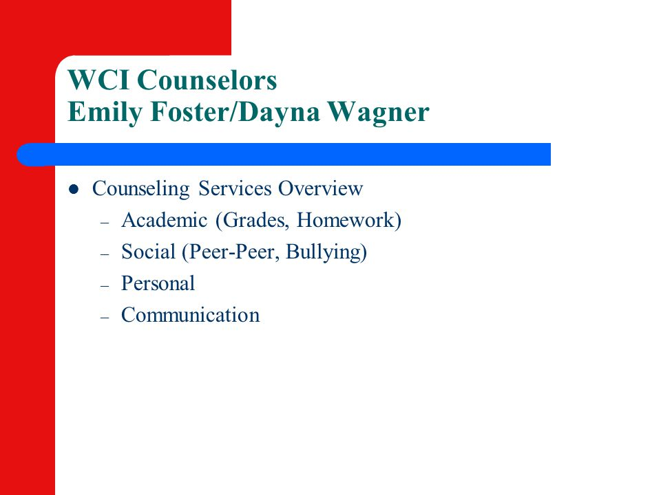 WCI Counselors Emily Foster/Dayna Wagner
