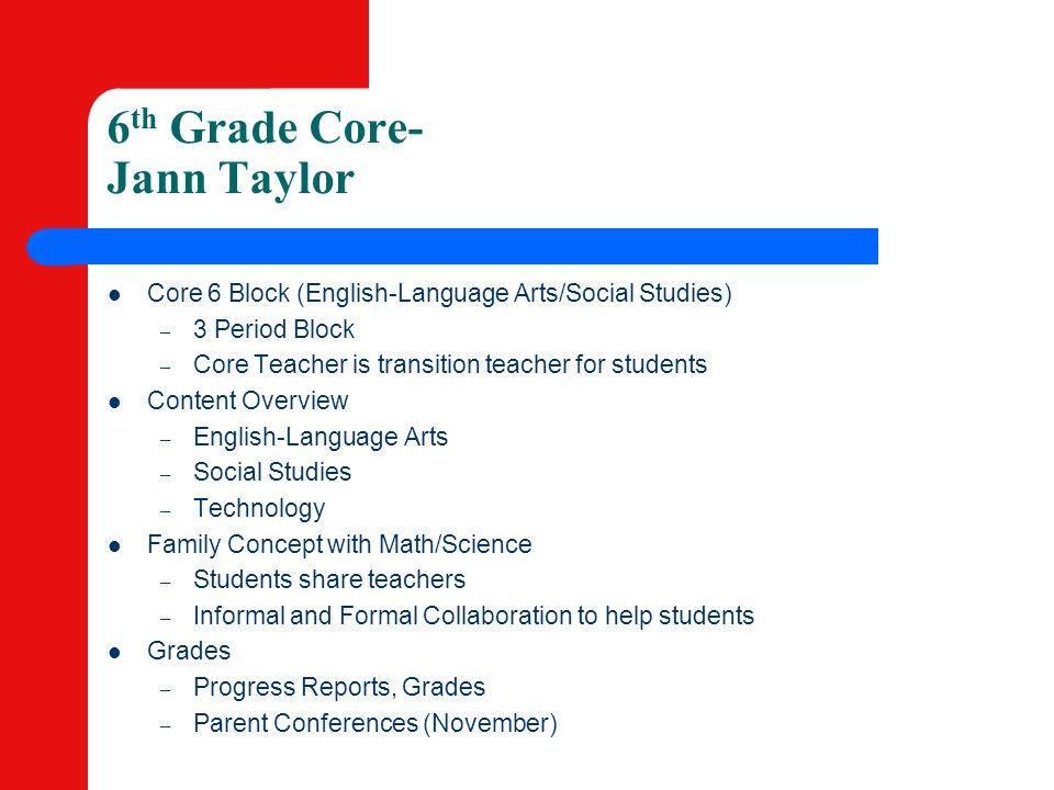 6th Grade Core- Jann Taylor