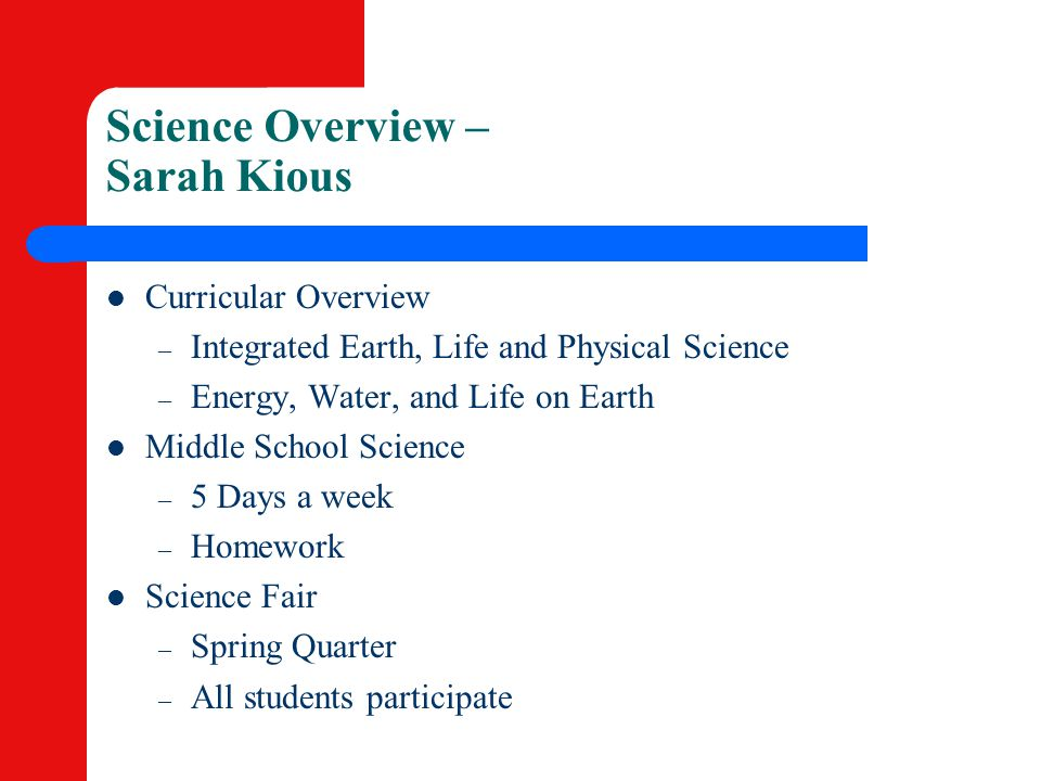 Science Overview – Sarah Kious