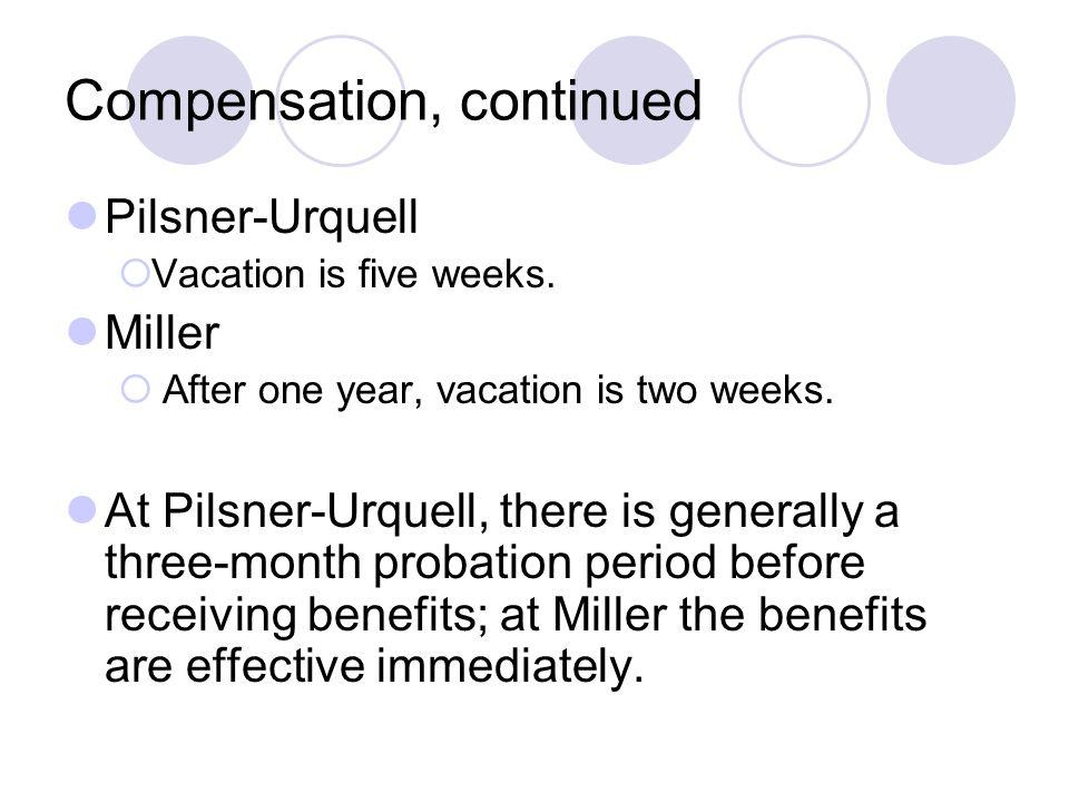 Compensation, continued