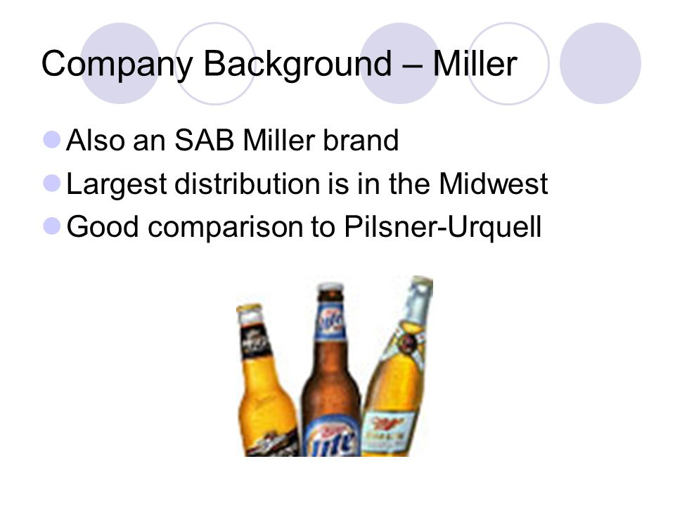 Company Background – Miller