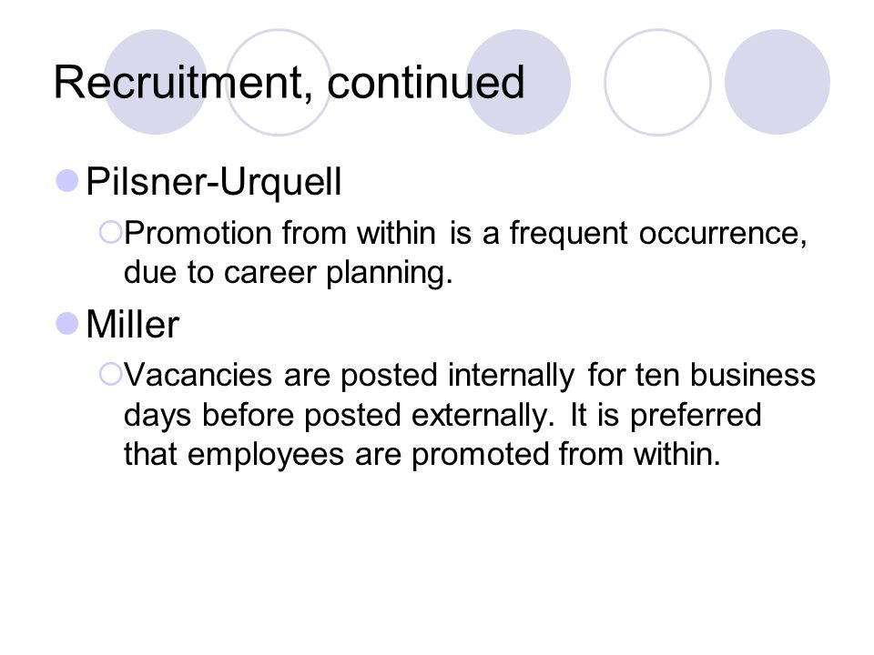 Recruitment, continued