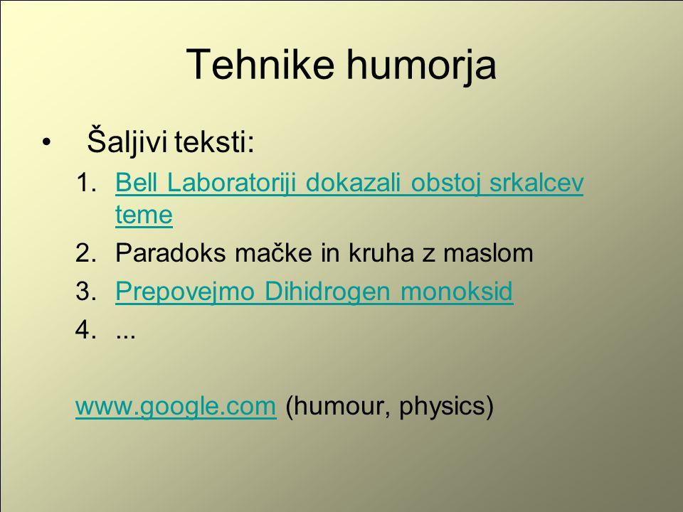 Tehnike humorja Šaljivi teksti: