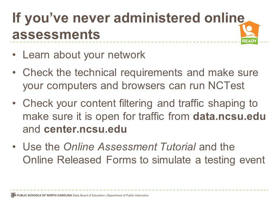 If you've never administered online assessments