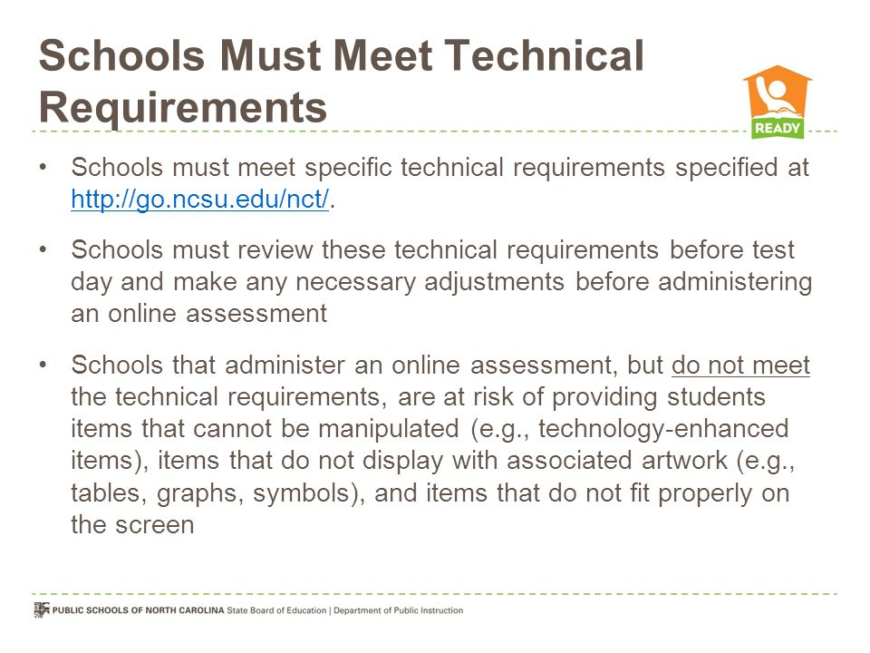 Schools Must Meet Technical Requirements