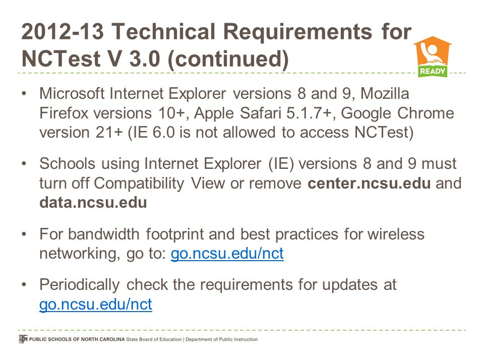2012-13 Technical Requirements for NCTest V 3.0 (continued)