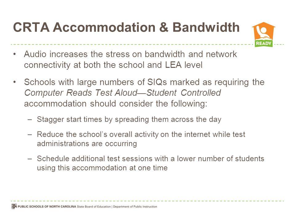 CRTA Accommodation & Bandwidth