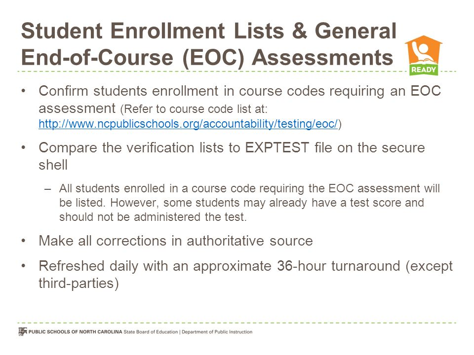 Student Enrollment Lists & General End-of-Course (EOC) Assessments
