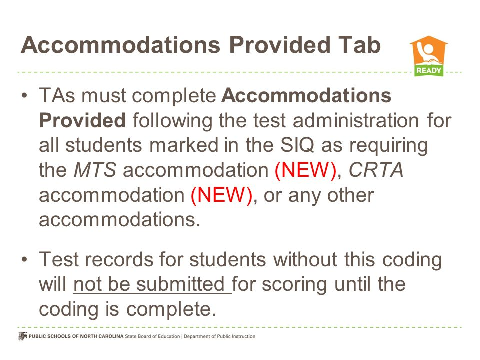 Accommodations Provided Tab