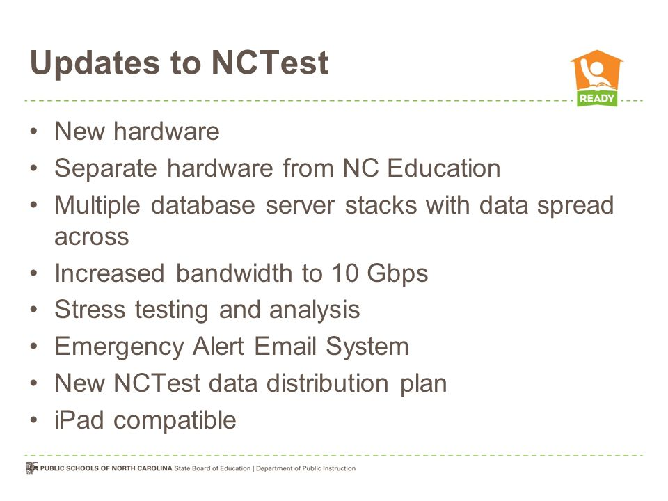 Updates to NCTest New hardware Separate hardware from NC Education