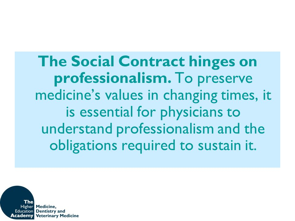 The Social Contract hinges on professionalism