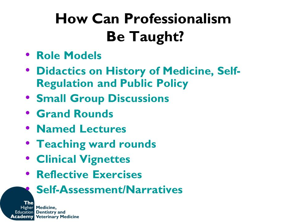 How Can Professionalism Be Taught